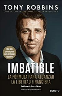 Imbatible: La fórmula para alcanzar la libertad financiera