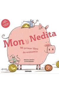 Mon y Nedita. Mi primer libro de economía